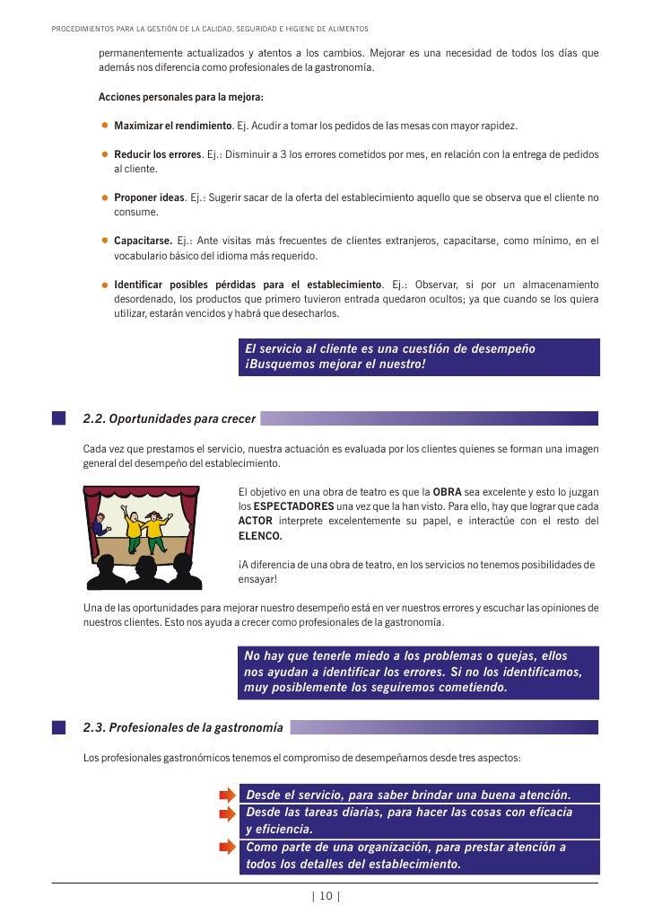 PROCEDIMIENTOS PARA LA GESTIÓN DE LA CALIDAD, SEGURIDAD E HIGIENE DE ALIMENTOS           permanentemente actualizados y at...