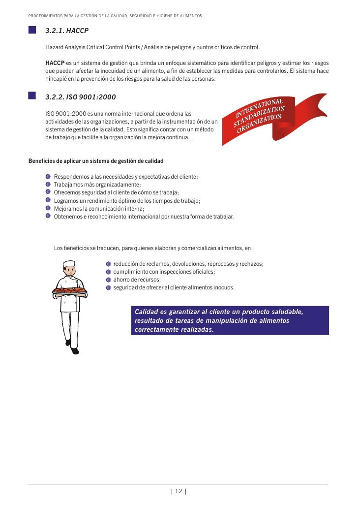 PROCEDIMIENTOS PARA LA GESTIÓN DE LA CALIDAD, SEGURIDAD E HIGIENE DE ALIMENTOS       3.2.1. HACCP       Hazard Analysis Cr...
