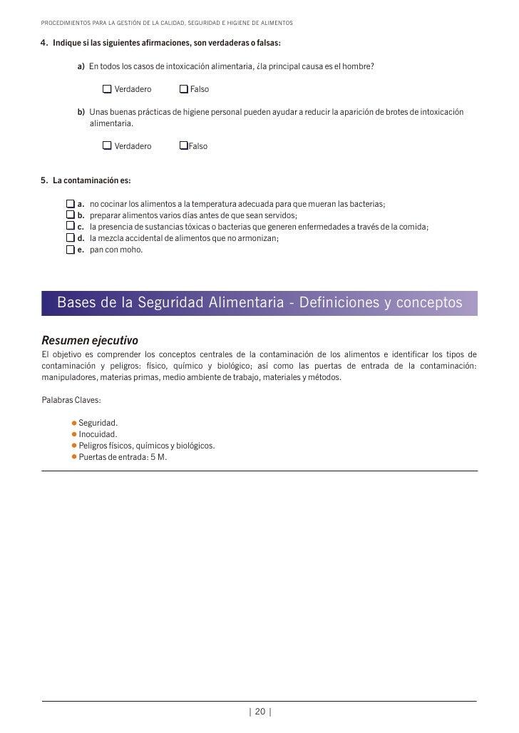 PROCEDIMIENTOS PARA LA GESTIÓN DE LA CALIDAD, SEGURIDAD E HIGIENE DE ALIMENTOS4. Indique si las siguientes afirmaciones, s...