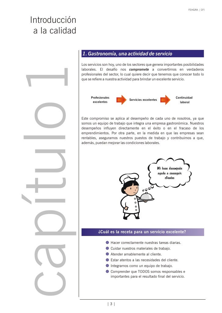 FEHGRA   CFI Introducción  a la calidad                 1. Gastronomía, una actividad de serviciocapítulo 1       Los serv...