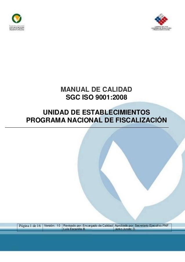 Página 1 de 16 Versión: 10 Revisado por: Encargado de Calidad Luís Escanilla B. Aprobado por: Secretario Ejecutivo PNF Jer...