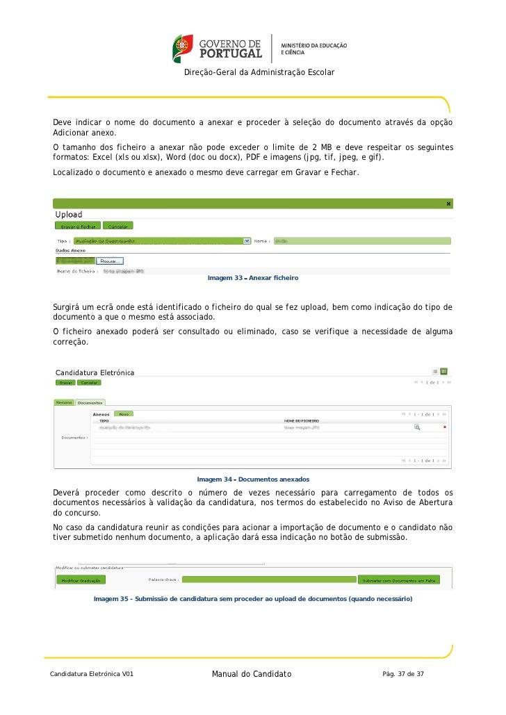Direção-Geral da Administração EscolarDeve indicar o nome do documento a anexar e proceder à seleção do documento através ...