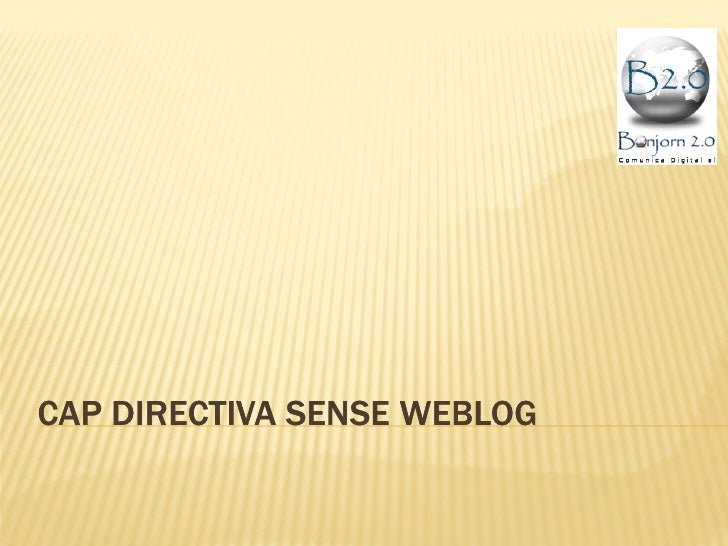CAP DIRECTIVA SENSE WEBLOG