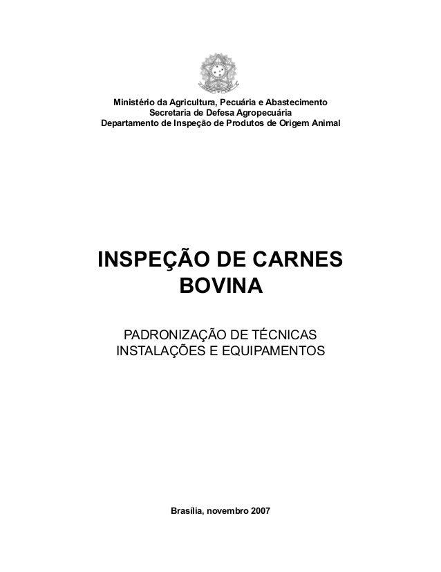 Ministério da Agricultura, Pecuária e Abastecimento Secretaria de Defesa Agropecuária Departamento de Inspeção de Produtos...