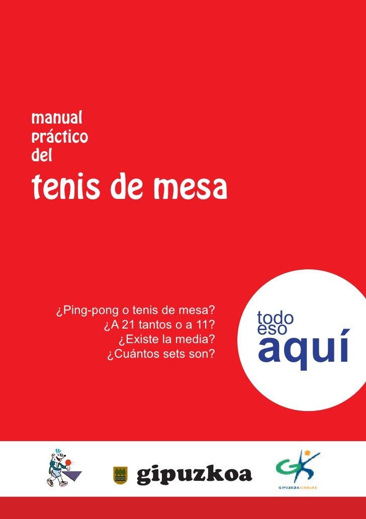 manualprácticodeltenis de mesa   ¿Ping-pong o tenis de mesa?                                  todo                        ...