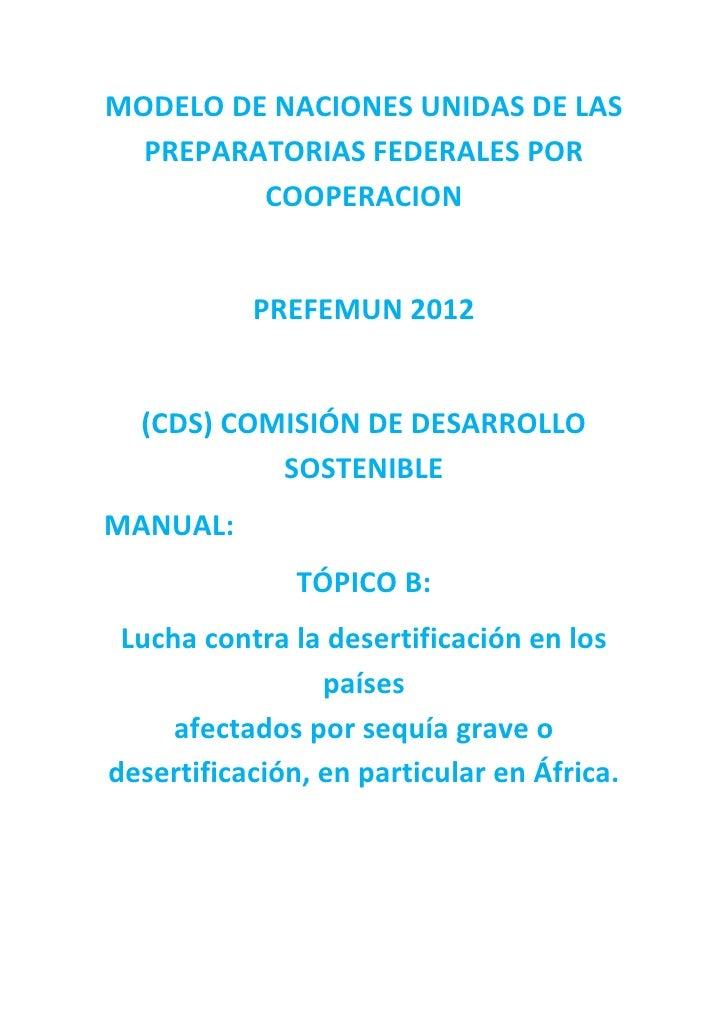 MODELO DE NACIONES UNIDAS DE LAS  PREPARATORIAS FEDERALES POR         COOPERACION           PREFEMUN 2012  (CDS) COMISIÓN ...