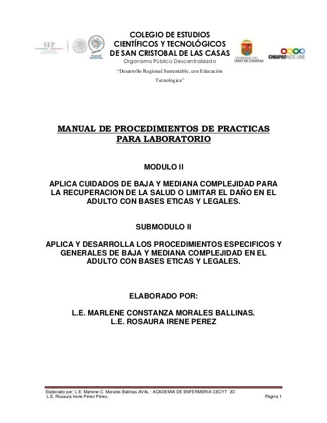 Elaborado por: L.E. Marlene C. Morales Ballinas.AVAL : ACADEMIA DE ENFERMERIA CECYT 2OL.E. Rosaura Irene Pérez Pérez. Pági...