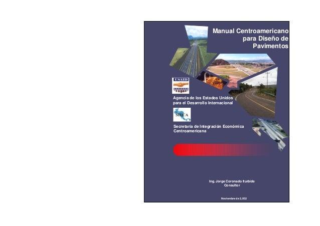 Manual Centroamericano para Diseño de Pavimentos  Agencia de los Estados Unidos para el Desarrollo Internacional  Secretar...
