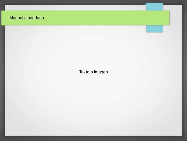Manual ciudadano Texto o imagen