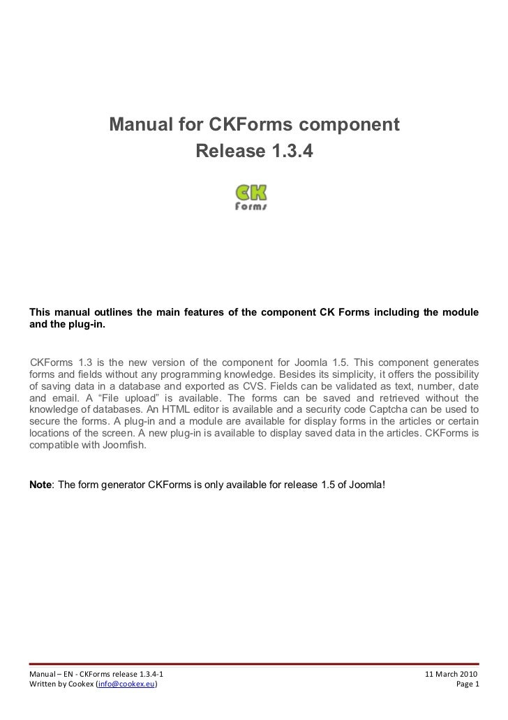 Manual for CKForms component                              Release 1.3.4This manual outlines the main features of the compo...
