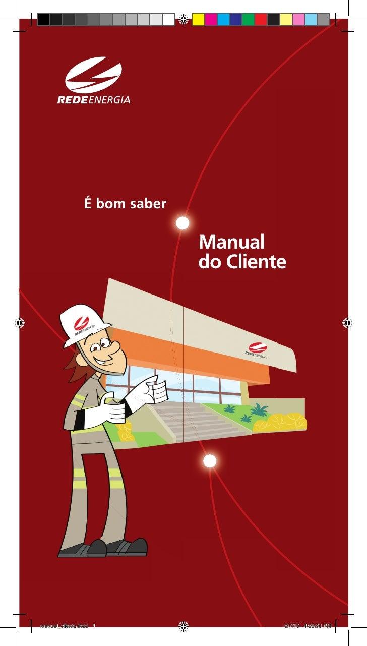 é bom saber                              manual                              do Clientemanual_cliente.indd 1              ...