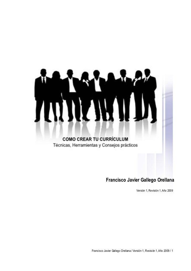Francisco Javier Gallego Orellana                                       Versión 1, Revisión 1, Año 2009     Francisco Javi...