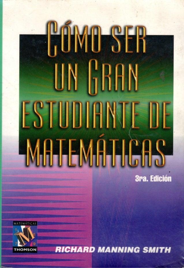 """Método de Matemáticas """"Como ser un gran estudiante de Matemáticas"""""""