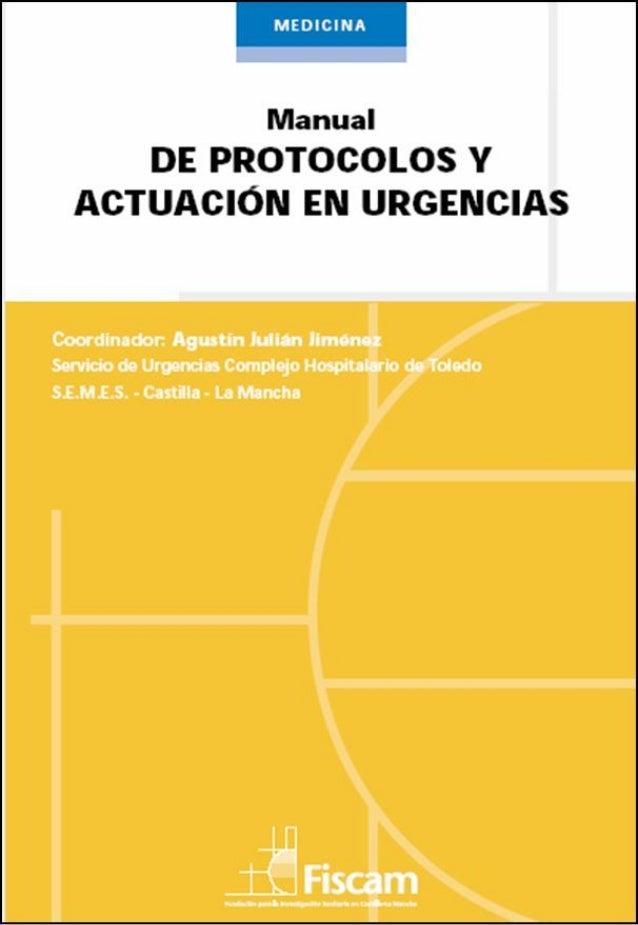 Manual de Protocolos y Actuación en Urgencias                   2ª Edición