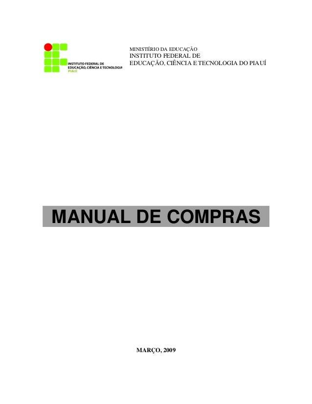 MINISTÉRIO DA EDUCAÇÃO      INSTITUTO FEDERAL DE      EDUCAÇÃO, CIÊNCIA E TECNOLOGIA DO PIAUÍMANUAL DE COMPRAS        MARÇ...