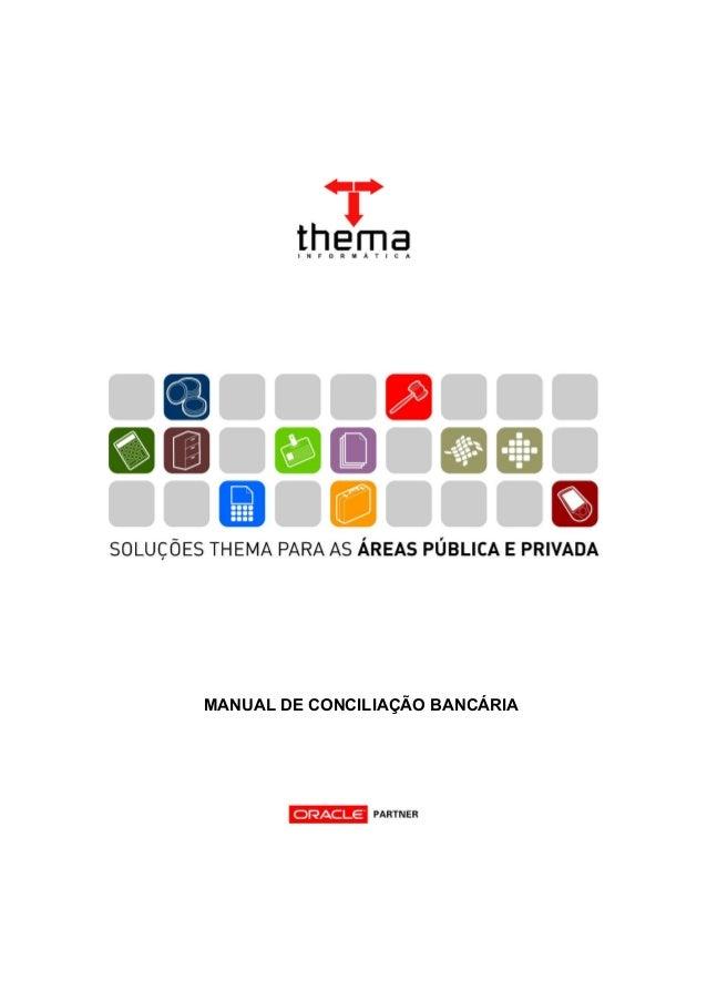 MANUAL DE CONCILIAÇÃO BANCÁRIAMANUAL - TABELAS CONTÁBEIS E ORÇAMENTÁRIAS