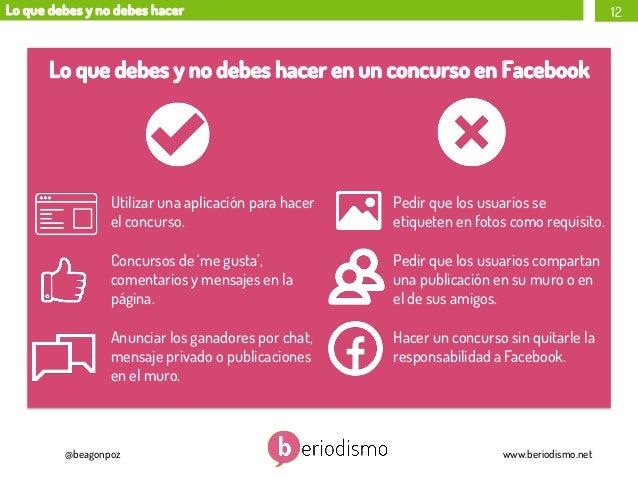 Lo que debes y no debes hacer  12  Lo que debes y no debes hacer en un concurso en Facebook  Utilizar una aplicación para ...