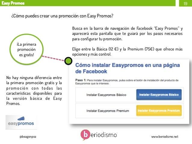 """Easy Promos  19  ¿Cómo puedes crear una promoción con Easy Promos? Busca en la barra de navegación de Facebook """"Easy Promo..."""