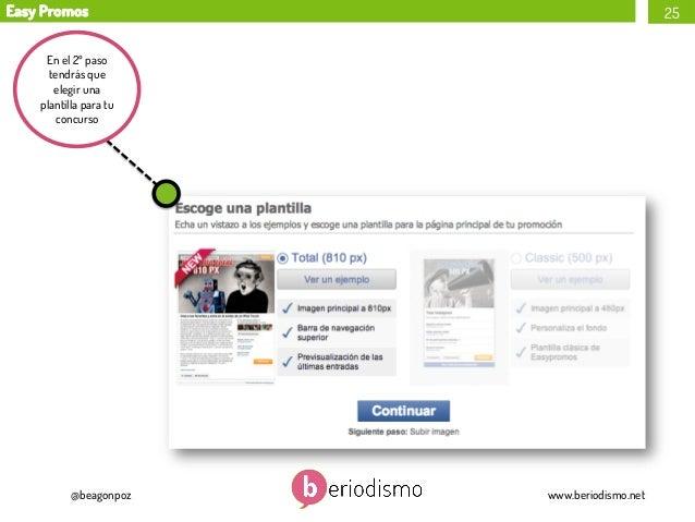 Easy Promos  25  En el 2º paso tendrás que elegir una plantilla para tu concurso  @beagonpoz  www.beriodismo.net
