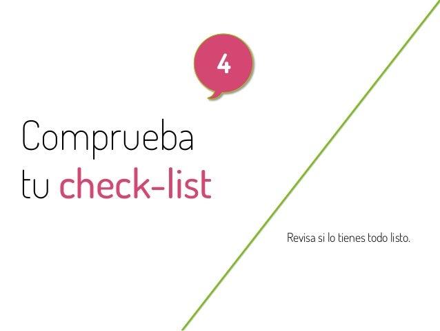 28  4  Comprueba tu check-list Revisa si lo tienes todo listo.  @beagonpoz  www.beriodismo.net