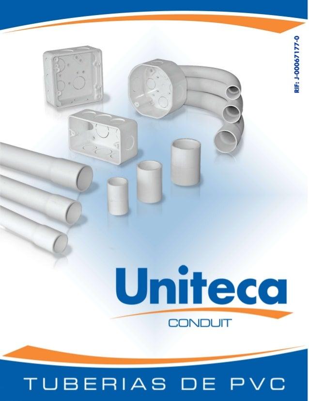 CONDUITINDICEDescripciónVentajasEspecificaciones TécnicasPropiedades Conduit UnitecaDescripción de tuberíasDescripción de ...