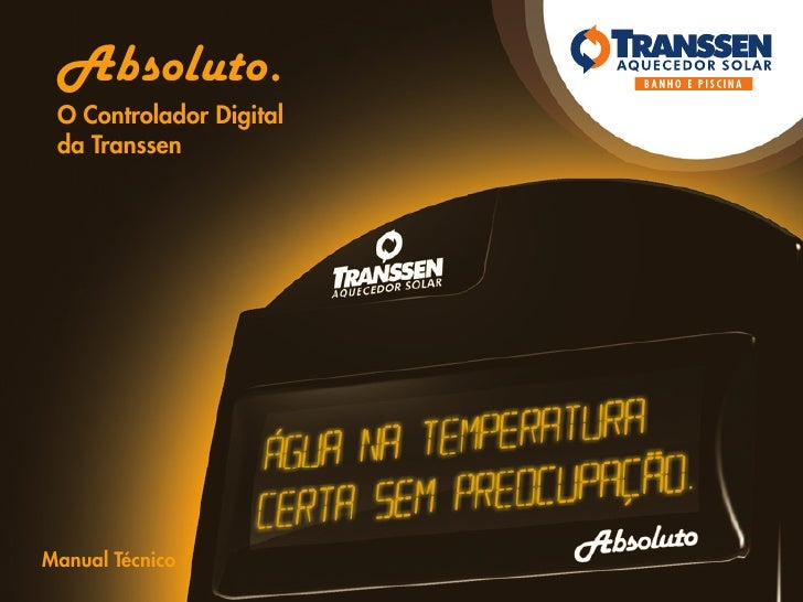 Absoluto. O Controlador Digital da TranssenManual Técnico