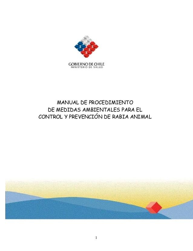 1 MANUAL DE PROCEDIMIENTO DE MEDIDAS AMBIENTALES PARA EL CONTROL Y PREVENCIÓN DE RABIA ANIMAL