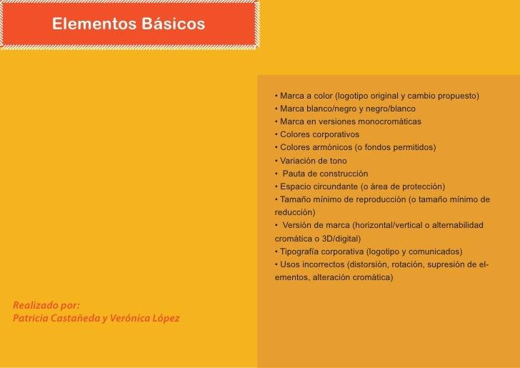 Elementos Básicos                                          • Marca a color (logotipo original y cambio propuesto)         ...
