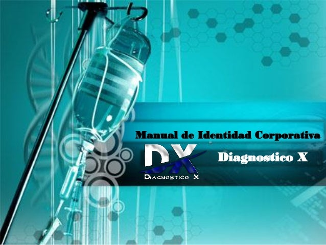 Manual de Identidad Corporativa Diagnostico X