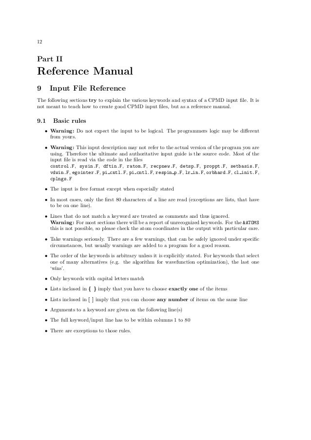 12Part IIReference Manual9      Input File ReferenceThe following sections try to explain the various keywords and syntax ...