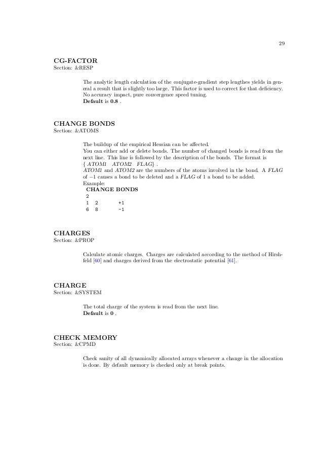 29CG-FACTORSection: &RESP          The analytic length calculation of the conjugate-gradient step lengthes yields in gen- ...