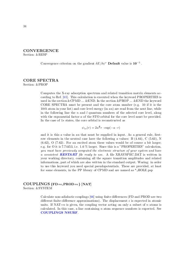 34CONVERGENCESection: &RESP          Convergence criterion on the gradient δE/δψ ∗ Default value is 10−5 .CORE SPECTRASect...
