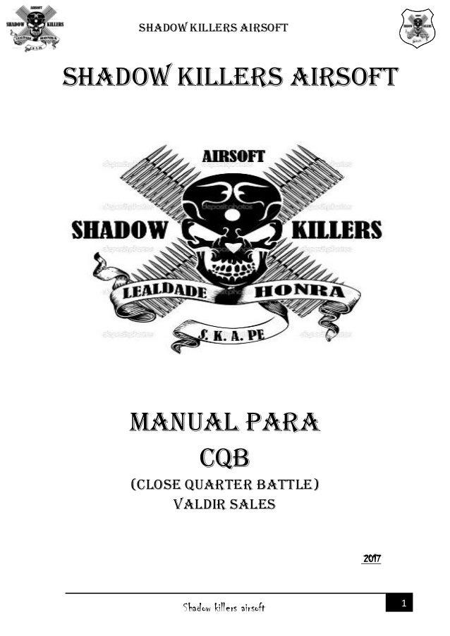 Manual cqb shadow