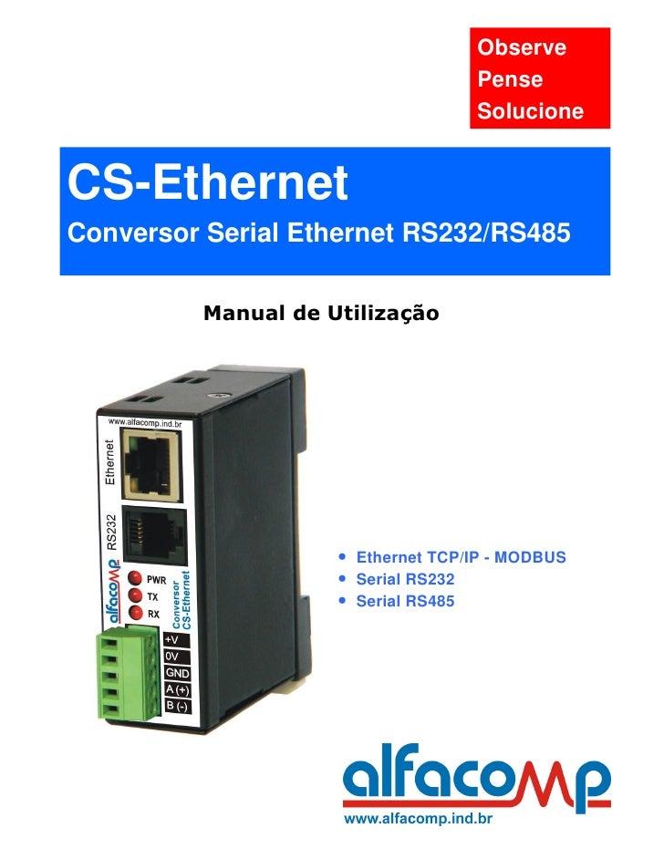 Observe                                   Pense                                   SolucioneCS-EthernetConversor Serial Eth...