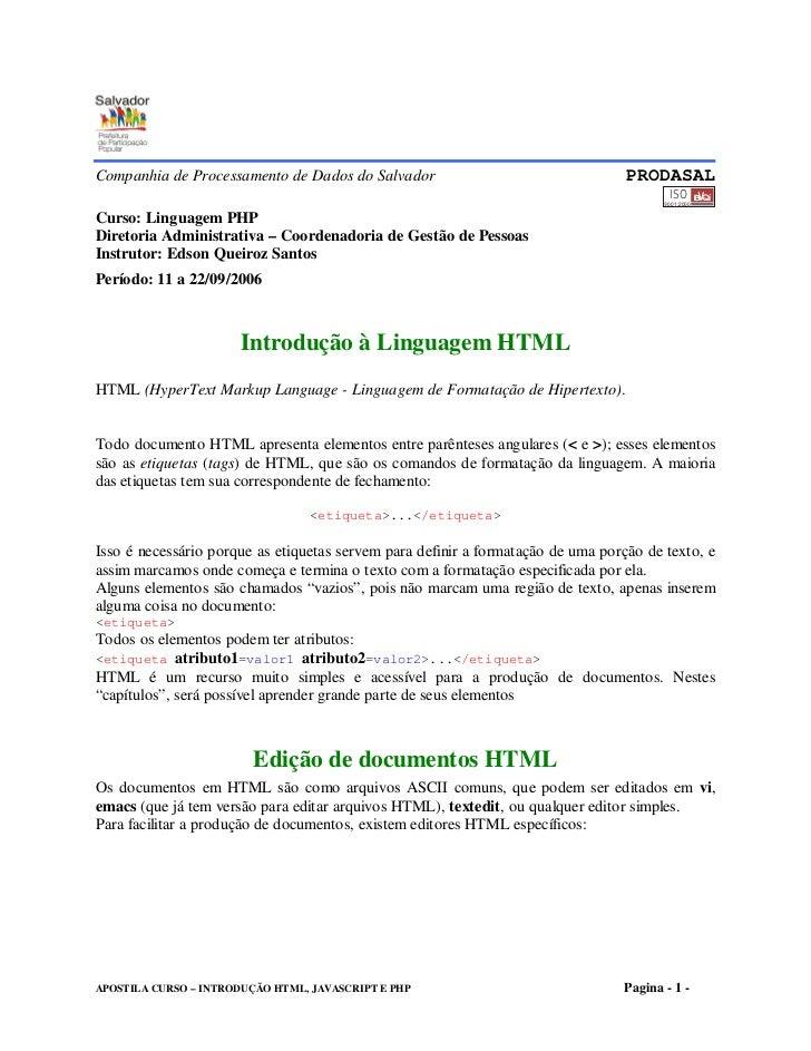 Companhia de Processamento de Dados do Salvador                                   PRODASAL                                ...