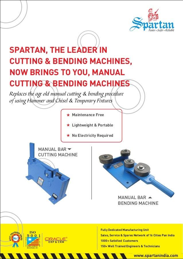 Manual Cutting And Bending Machine Spartan India