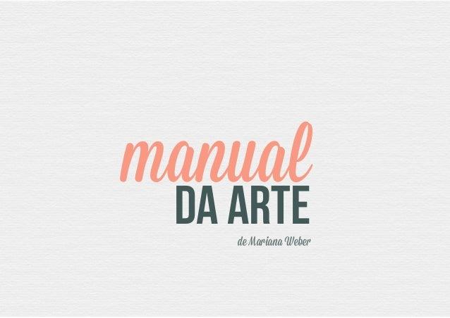 manual DA ARTEde Mariana Weber