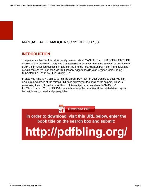 manual da filmadora sony hdr cx150 rh slideshare net
