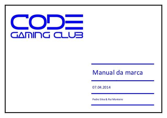 Manual da marca 07.04.2014 Pedro Silva & Rui Monteiro