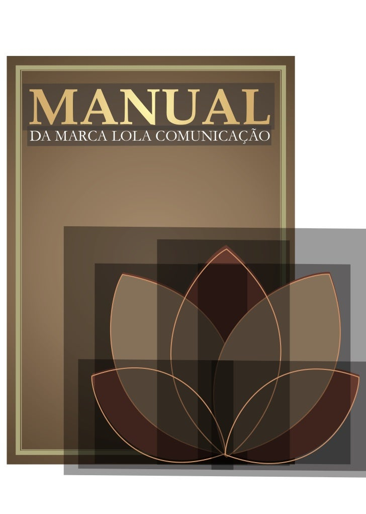 MANUALDA MARCA LOLA COMUNICAÇÃO