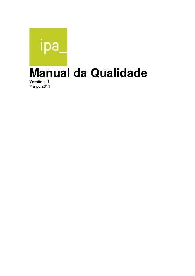 Manual da Qualidade  Versão 1.1  Março 2011