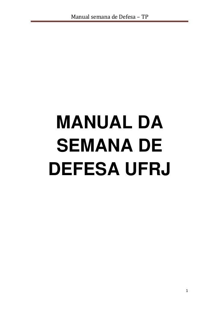 Manual semana de Defesa – TP MANUAL DA SEMANA DEDEFESA UFRJ                                 1