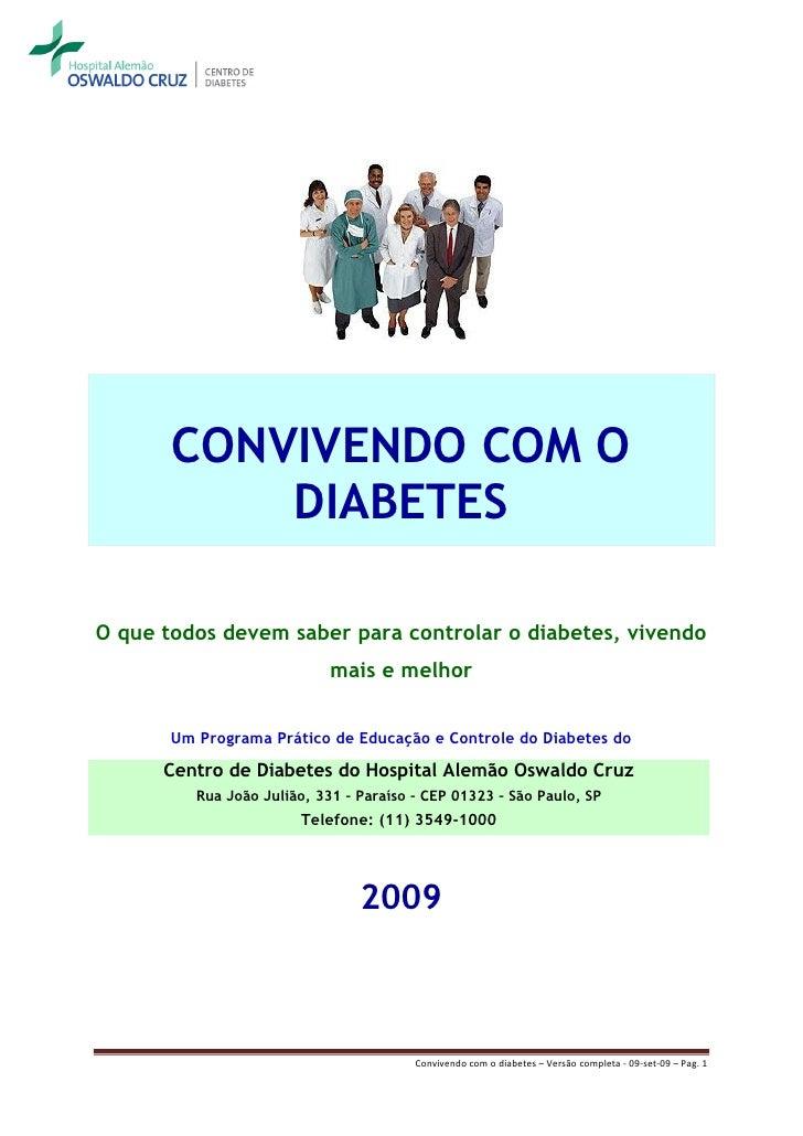 CONVIVENDO COM O            DIABETES  O que todos devem saber para controlar o diabetes, vivendo                          ...