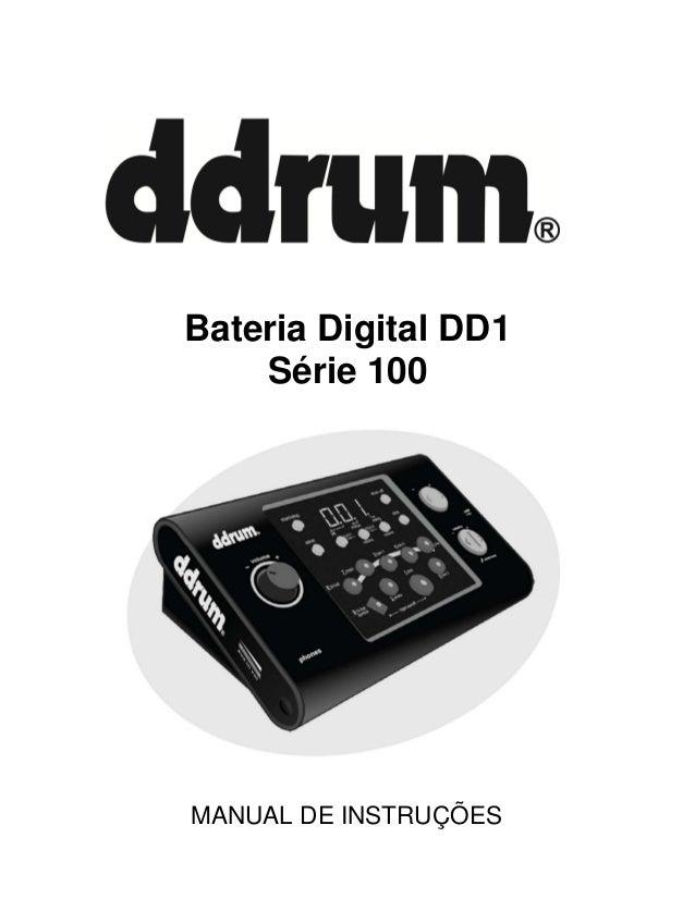 Bateria Digital DD1 Série 100  MANUAL DE INSTRUÇÕES