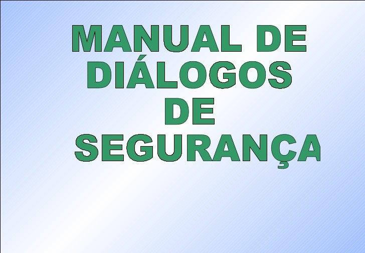 MANUAL DE  DIÁLOGOS  DE SEGURANÇA