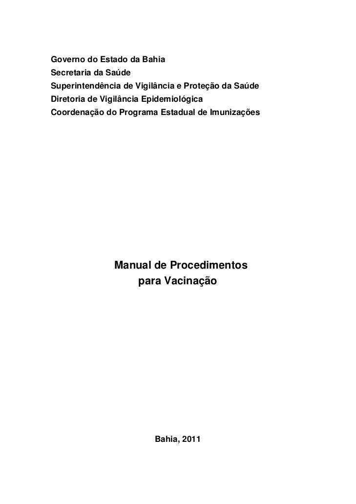 Governo do Estado da BahiaSecretaria da SaúdeSuperintendência de Vigilância e Proteção da SaúdeDiretoria de Vigilância Epi...