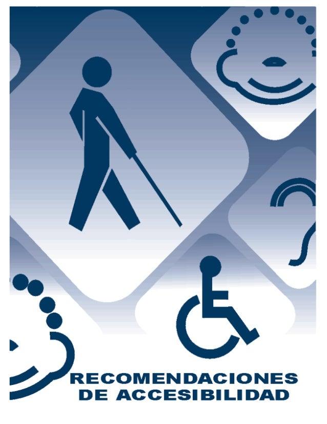 1Recomendaciones de accesibilidad      OFICINADE REPRESENTACIÓN PARALAPROMOCIÓN      E INTEGRACIÓN SOCIAL PARAPERSONAS CON...