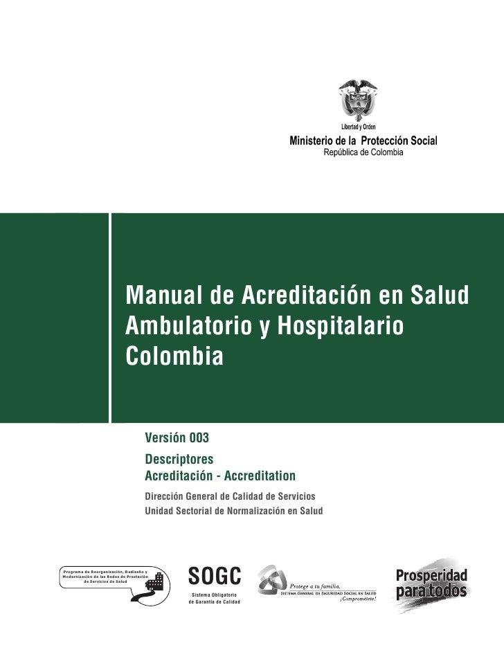 Manual de Acreditación en Salud                             Ambulatorio y Hospitalario                             Colombi...