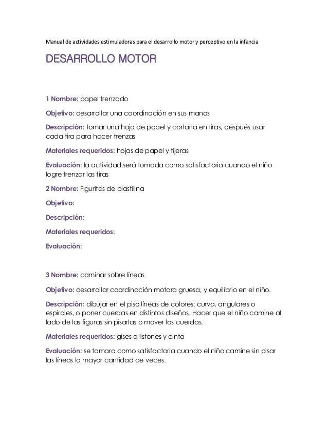 Manual de actividades estimuladoras para el desarrollo motor y perceptivo en la infancia DESARROLLO MOTOR 1 Nombre: papel ...