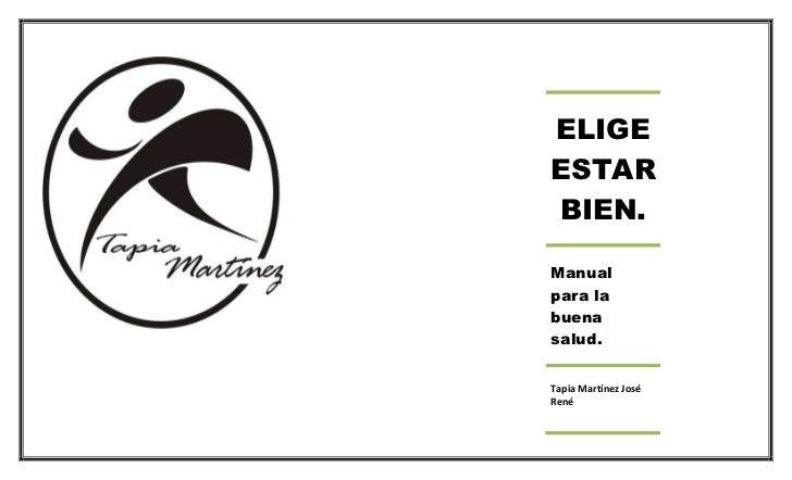 ELIGEESTARBIEN.Manualpara labuenasalud.Tapia Martínez JoséRené